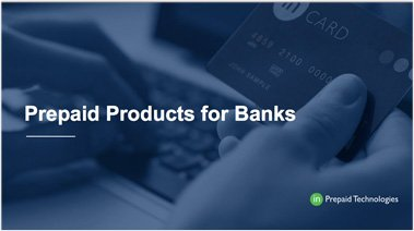 Prepaid Products for Banks